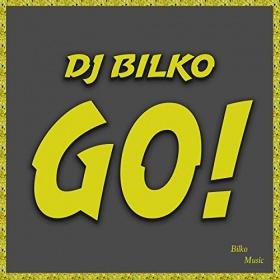 DJ BILKO - GO!